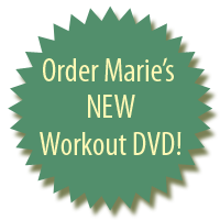 Order Marie's New Workout DVD!